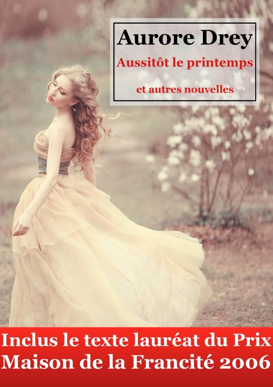 Couverture Aussitot le printemps kindle